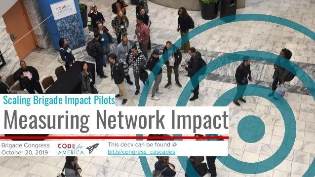 Scaling Brigade Impact Pilots Measuring Network Impact