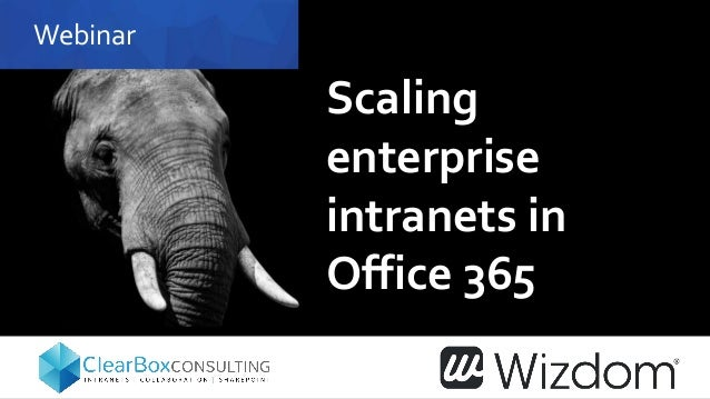 Webinar Scaling enterprise intranets in Office 365
