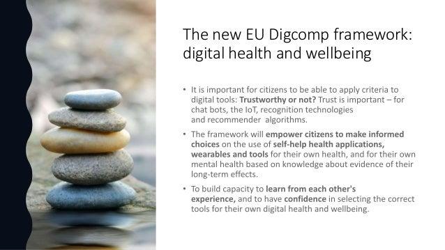 The new EU Digcomp framework: digital health and wellbeing