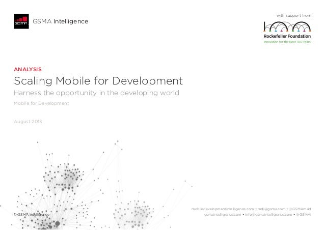 ANALYSIS Scaling Mobile for Development Harness the opportunity in the developing world Mobile for Development August 2013...