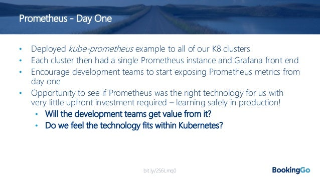 Prometheus - Day One Learnings Happy Development Teams!
