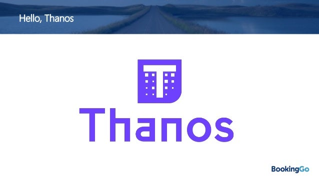 """Thanos – What is it? """"Thanos is a set of components that can be composed into a highly available metric system with unlimi..."""