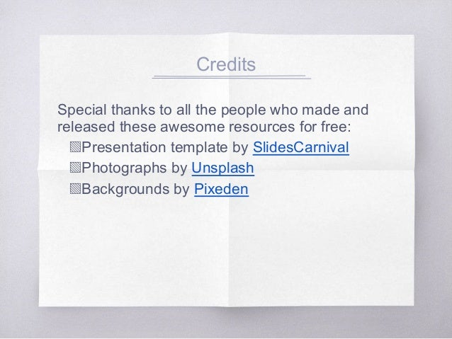 Credits Special thanks to all the people who made and released these awesome resources for free: ▧Presentation template b...