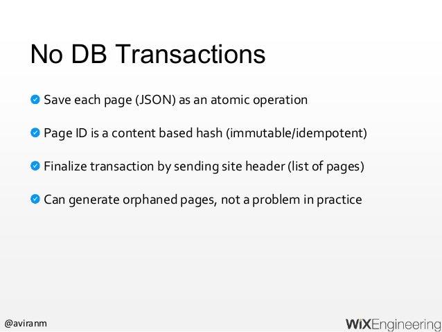 @aviranm Wix Media Platform (WixMP) Eventual consistent distributed file system (2PB user media files) Dynamic media proce...