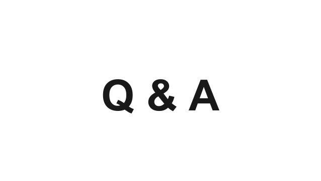 Q & A Q & A