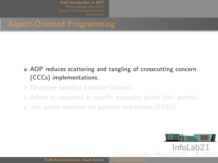 Rejuvenate Pointcut: A Tool for Pointcut Expression Recovery in Evolving Aspect-Oriented Software Slide 3