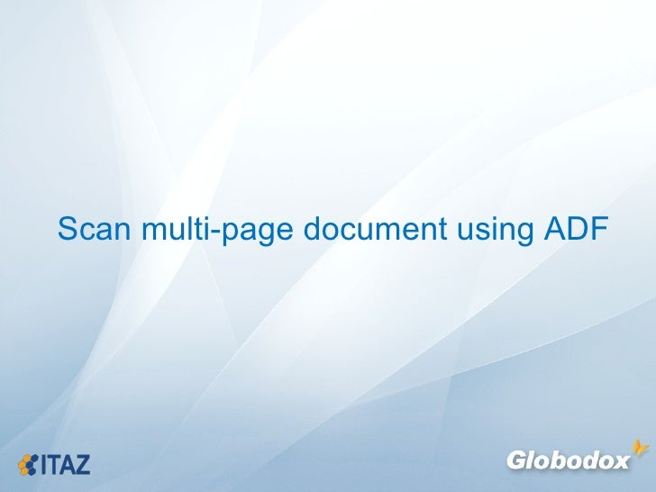 Scan multi-page document using ADF