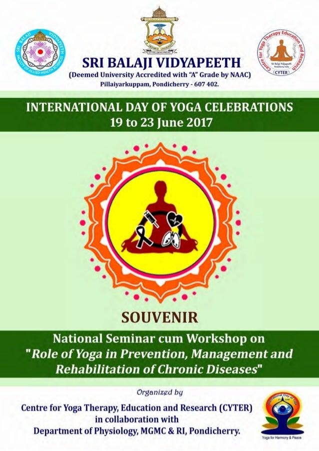 IDY National Seminar-cum-Workshop at SBV, Pondicherry 2017 2 Chief Patrons Shri MK RAJAGOPALAN Founder Chairman SBECPT and...