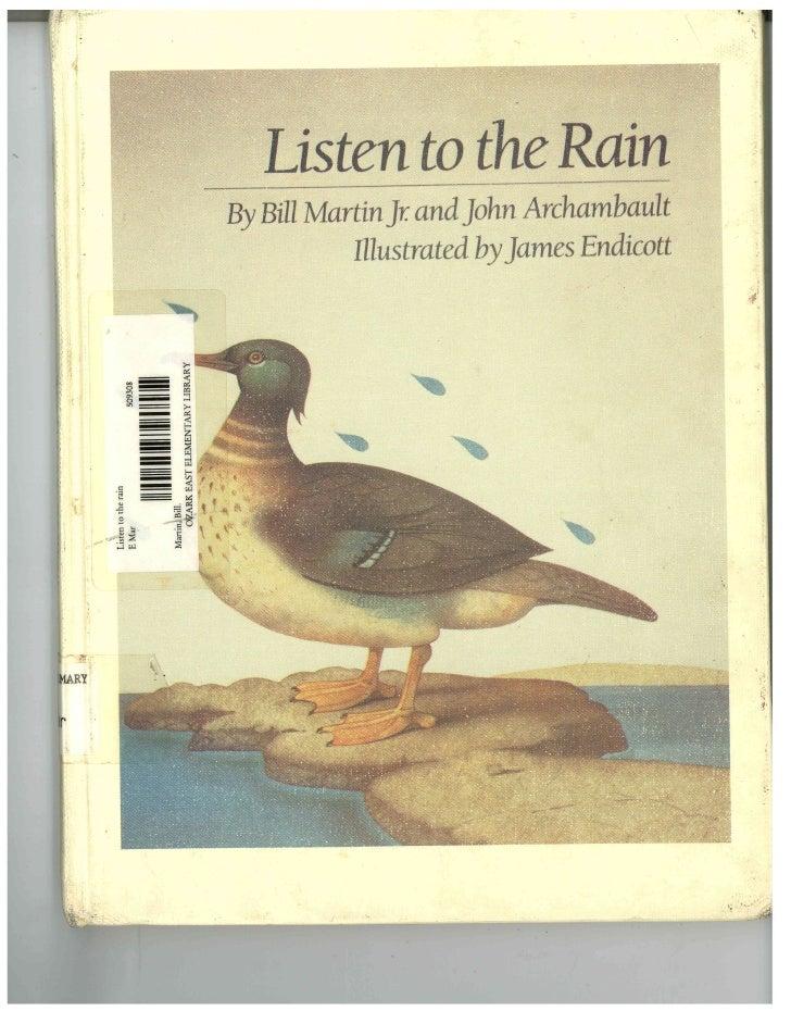 Listen to the Rain  by Bill Martin, Jr.