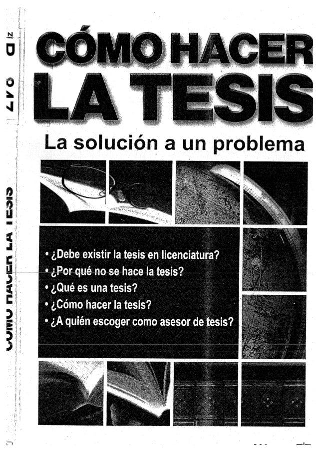 df76d8145 CÓMO HACER LA TESIS: LA SOLUCIÓN A UN PROBLEMA