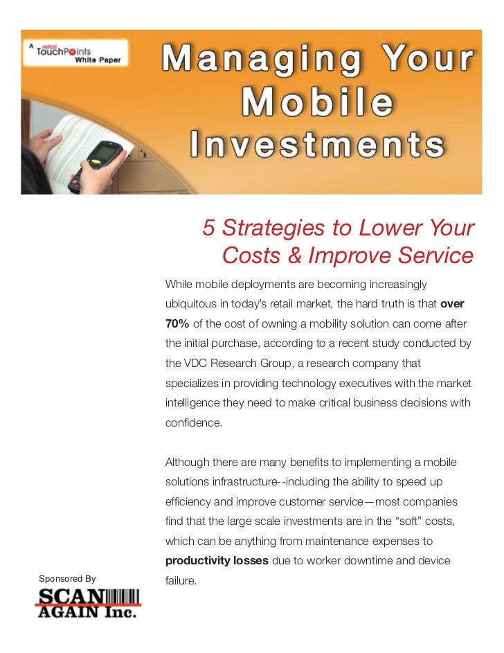 5 Strategies to Lower Your                            Costs & Improve Service               While mobile deployments are b...