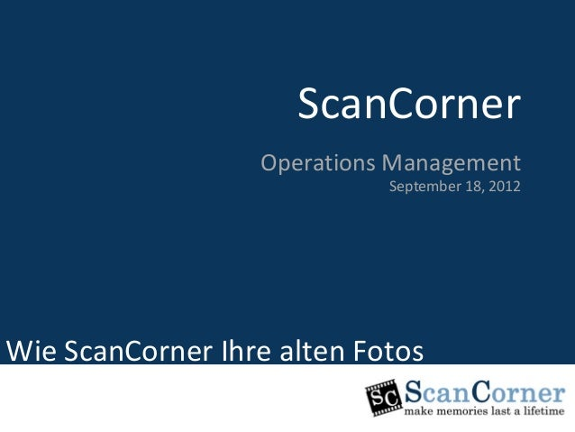 ScanCorner                     ScanCorner                          Marketing Department                  Operations Manage...