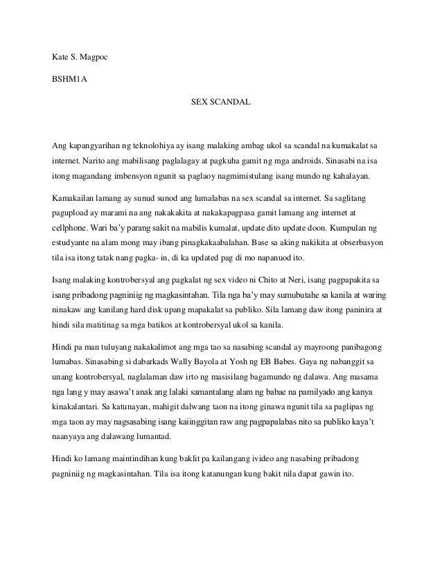 Kate S. Magpoc BSHM1A SEX SCANDAL Ang kapangyarihan ng teknolohiya ay isang malaking ambag ukol sa scandal na kumakalat sa...