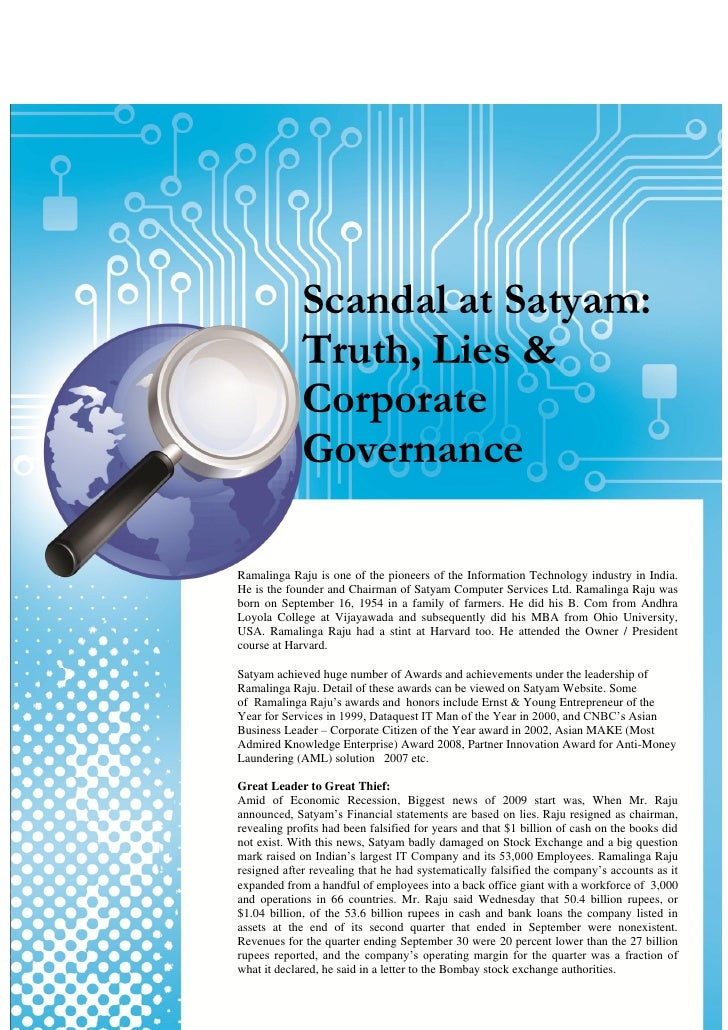 corporate governance review of satyam computer Satyam fiasco: corporate governance failure and  researcher has also suggested that there should be a continuous review of an independent regulator,  satyam computer services limited, based .