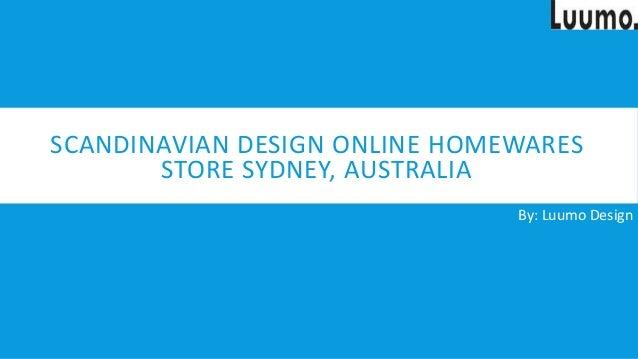 Looking for Scandinavian Design Online Homewares Store Sydney, Austra…