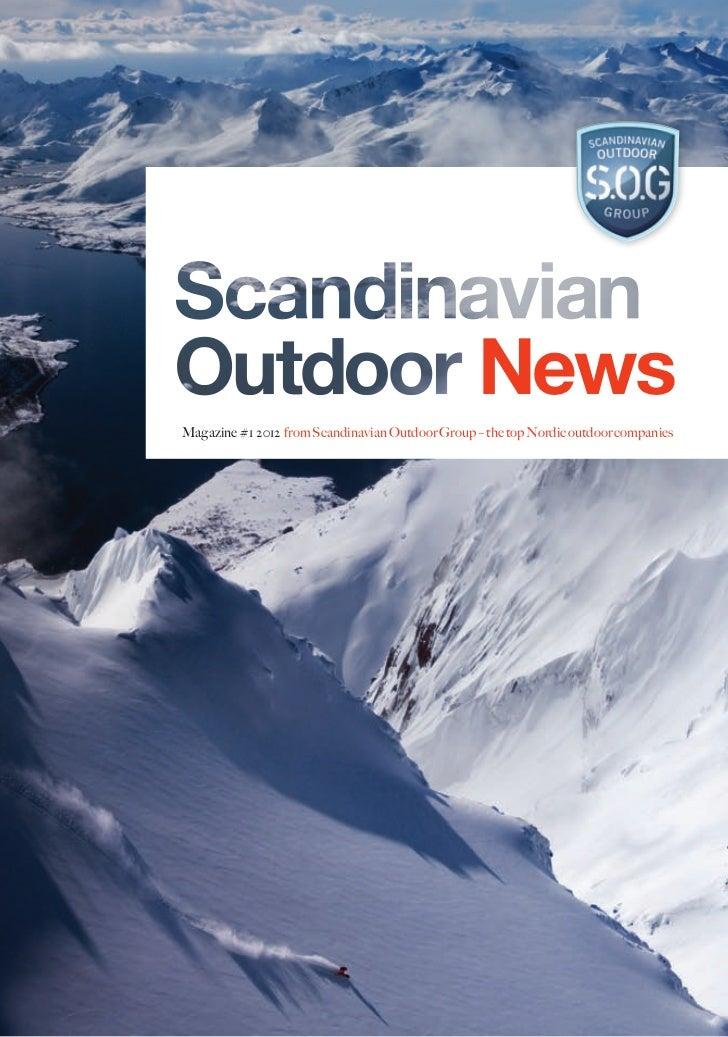 NewsMagazine #1 2012 from Scandinavian Outdoor Group – the top Nordic outdoor companies