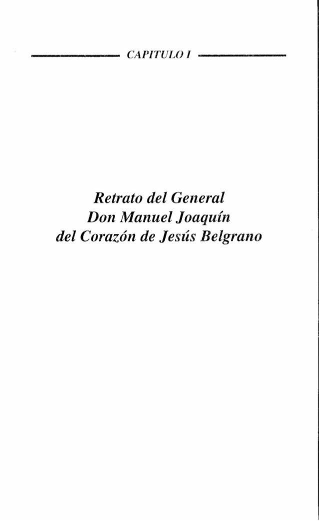 -----             CAPITULO I -----              Retrato del General             Don Manuel Joaquín        del Corazón de J...