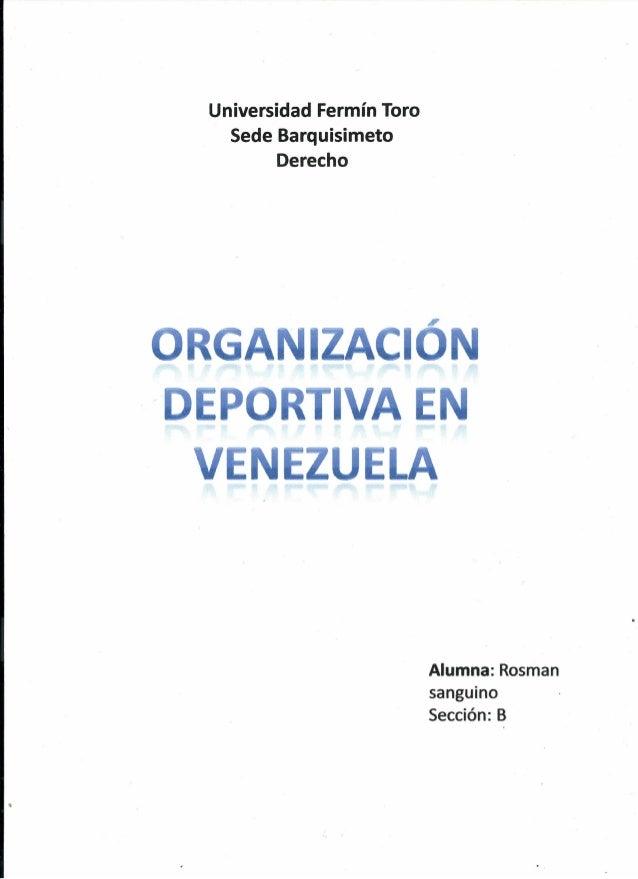 Universidad Fermín Toro Sede Barquisimeto Derecho  ZAC P  VE  VA ZU LA  Alumna: Rosman sanguino Sección: B  •