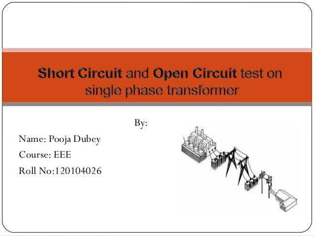 Open Circuit Short Circuit Test On Transformer Prepaired By Manavar