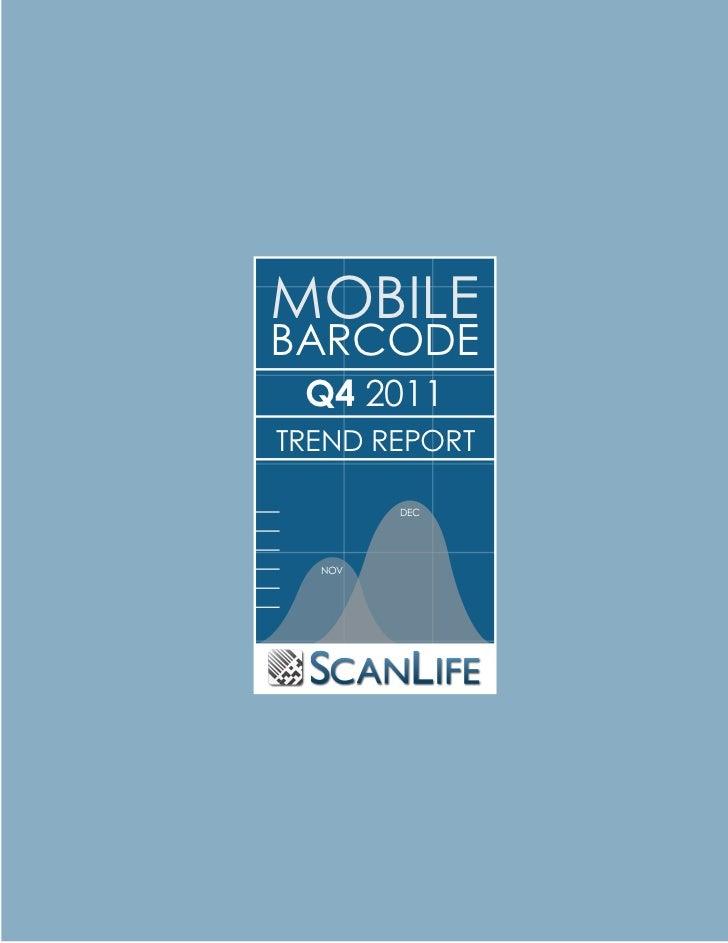 MOBILEBARCODE Q4 2011TREND REPORT        DEC  NOV