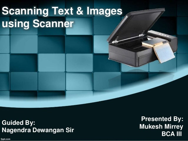 Scanning text and images using scanner