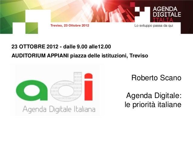23 OTTOBRE 2012 - dalle 9.00 alle12.00AUDITORIUM APPIANI piazza delle istituzioni, Treviso                                ...