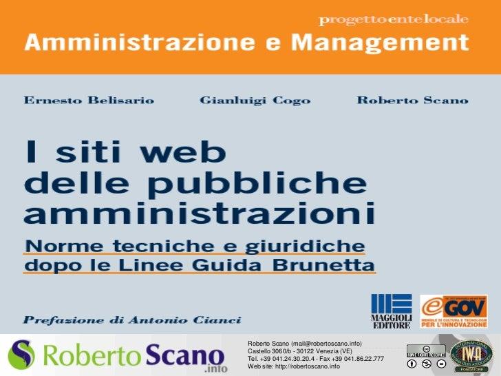 Bologna – 14 dicembre 2010    Roberto Scano (mail@robertoscano.info)    Castello 3060/b - 30122 Venezia (VE)1   Tel. +39 0...