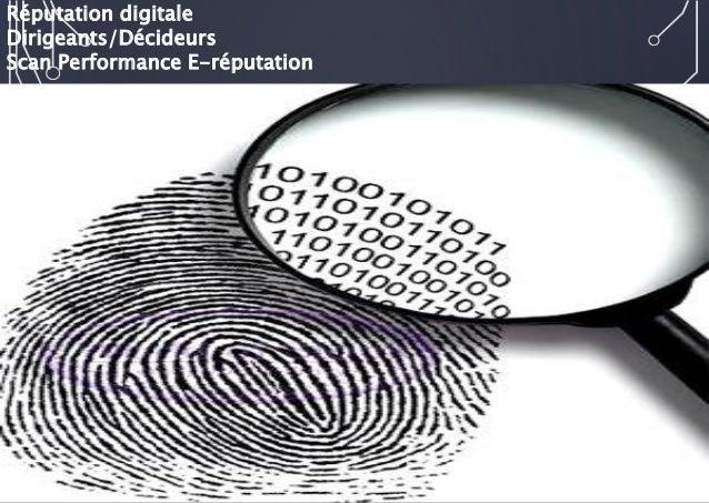 Réputation digitale  Dirigeants/Décideurs  Scan Performance E-réputation