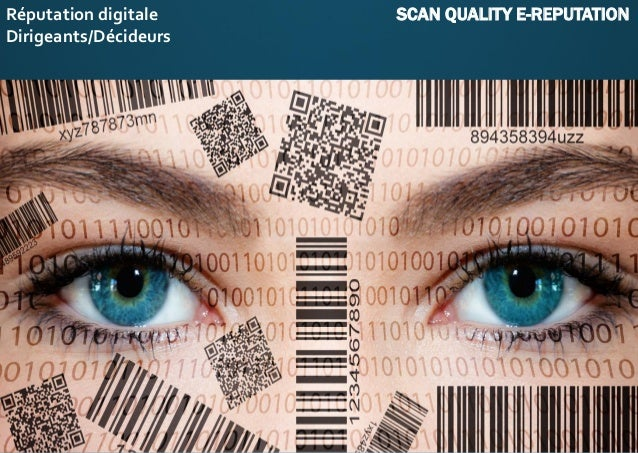 Réputation digitale SCAN QUALITY E-REPUTATION Dirigeants/Décideurs
