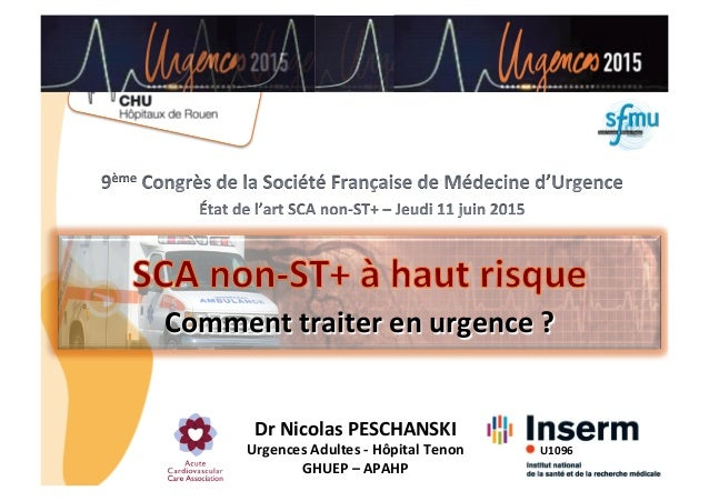 CHU_ Hôpitaux de Rouen - page 1 Comment  traiter  en  urgence  ?   Dr  Nicolas  PESCHANSKI   Urgences  A...