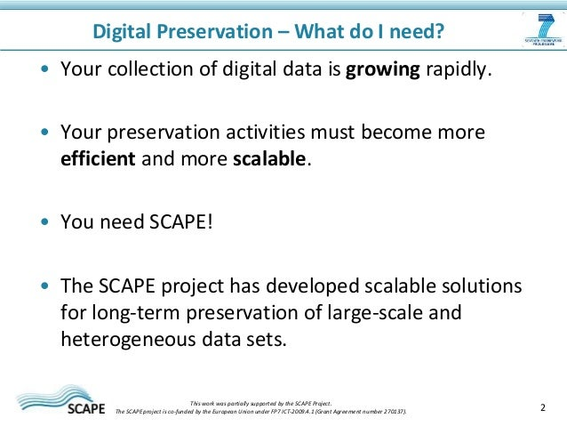 Scape project presentation - Scalable Preservation Environments Slide 2