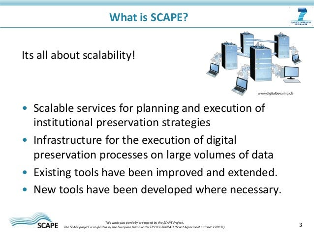 Scape project presentation - Scalable Preservation Environments Slide 3