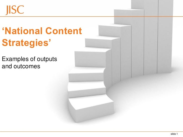 'National ContentStrategies'Examples of outputsand outcomes                      slide 1