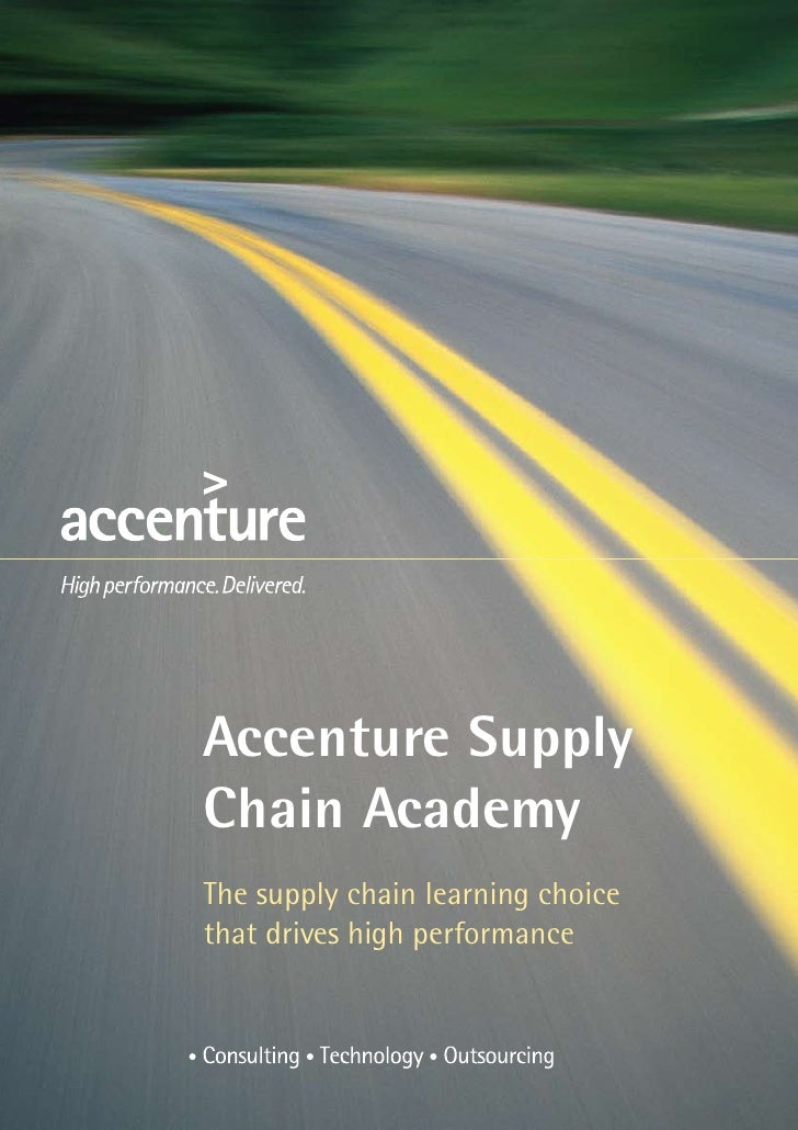 Accenture SupplyChain AcademyThe supply chain learning choicethat drives high performance