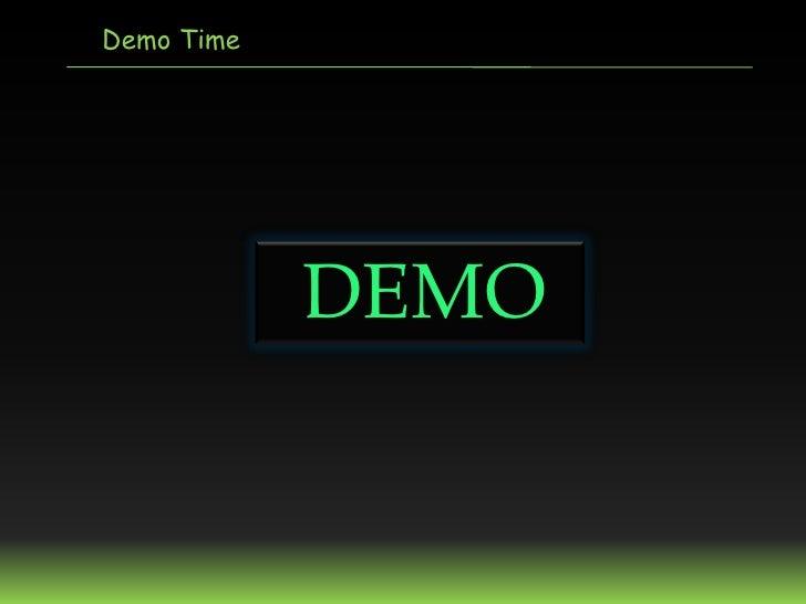 Demo Time            DEMO