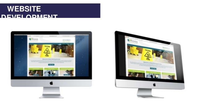 WEBSITE DEVELOPMENT WEBSITE DEVELOPMENT www.rosscleaningservices.co.uk