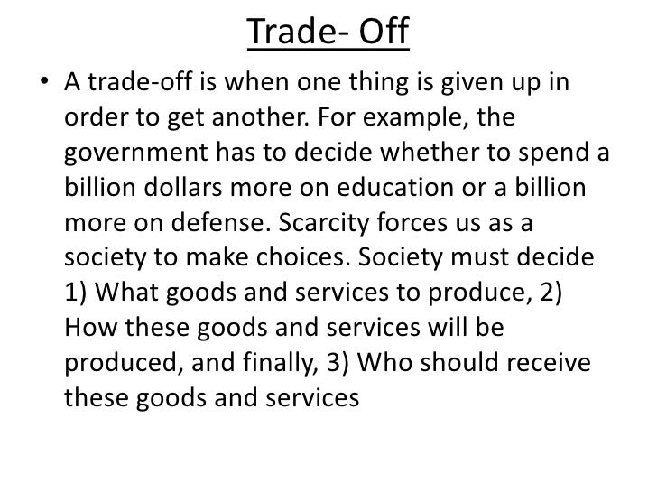tradeoff and opportunity cost relationship
