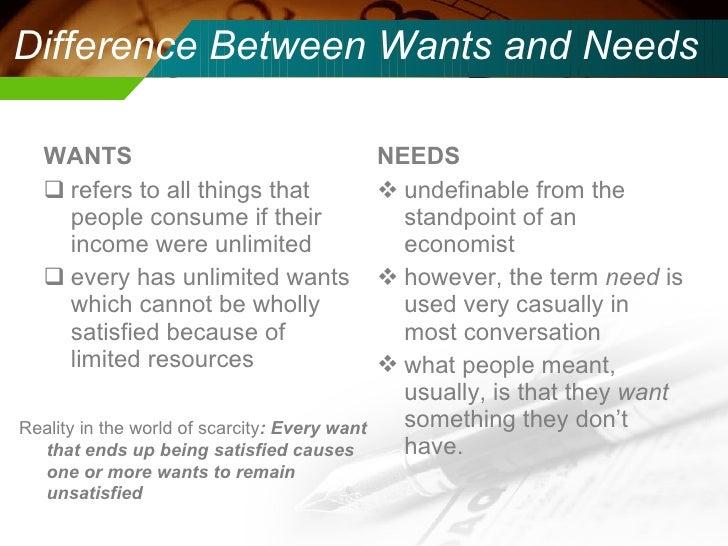 Scarcity, wants, & needs