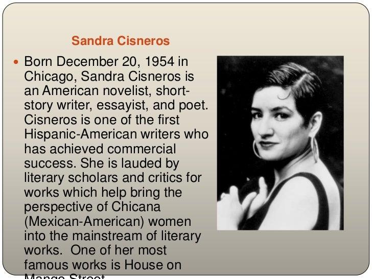 a biography of sandra cisneros an american novelist