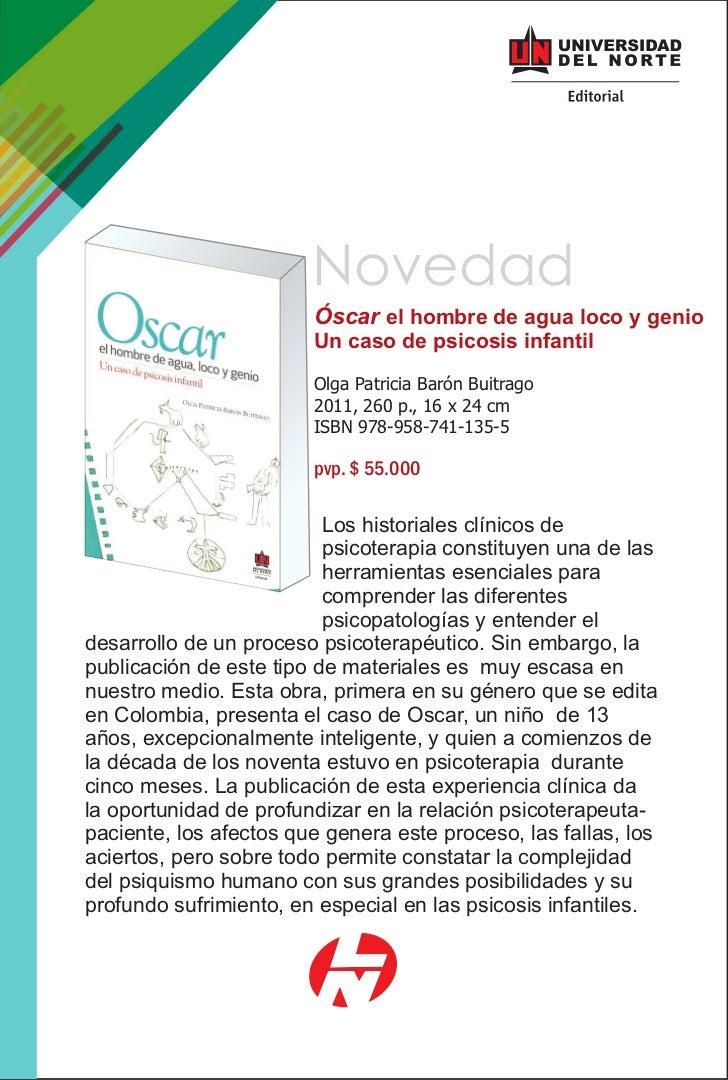 Novedad                        Óscar el hombre de agua loco y genio                        Un caso de psicosis infantil   ...