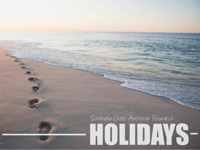 Holidays are a much anticipated activity for Aussies - but how and why people go on holidays is changing  Holidays are som...