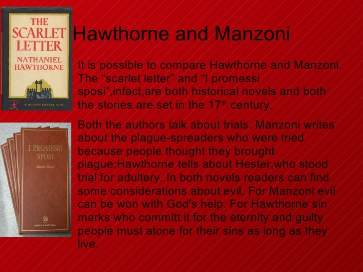 evil intentions in hawthornes the scarlet letter The scarlet letter 2 of 394 editor's note nathaniel hawthorne was already a man of forty-six, and a tale writer of some twenty-four years' standing.