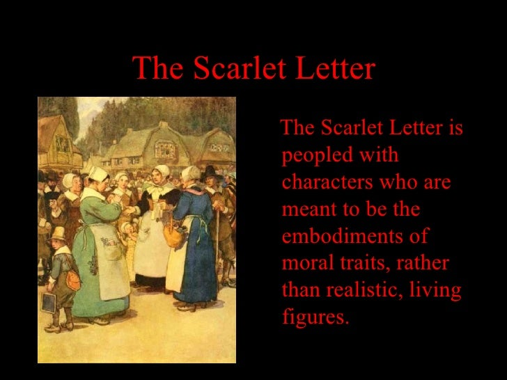 style essay scarlet letter The scarlet letter is a romantic novel based on the events that happened in the 18th century the main storyline is about an adulterous woman who is shunned by the community because of her shameful behavior this woman, regarded as a sinful adulterous home wrecker, goes on to redeem.