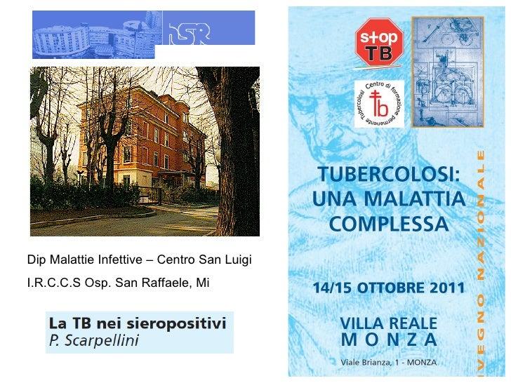 Dip Malattie Infettive – Centro San Luigi I.R.C.C.S Osp. San Raffaele, Mi