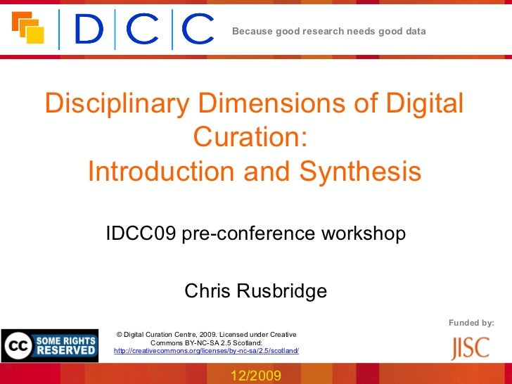 Because good research needs good dataDisciplinary Dimensions of Digital            Curation:   Introduction and Synthesis ...