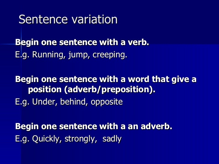 sentence variation begin one sentence with a verb e g