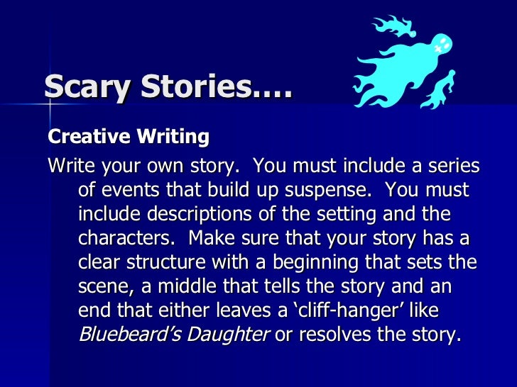 scary story creative writing assignment
