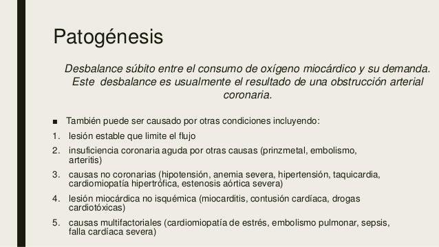 Patogénesis ■ También puede ser causado por otras condiciones incluyendo: 1. lesión estable que limite el flujo 2. insufic...