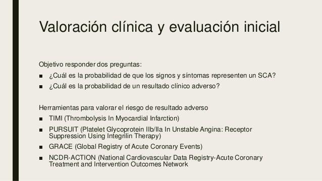 Valoración clínica y evaluación inicial Objetivo responder dos preguntas: ■ ¿Cuál es la probabilidad de que los signos y s...