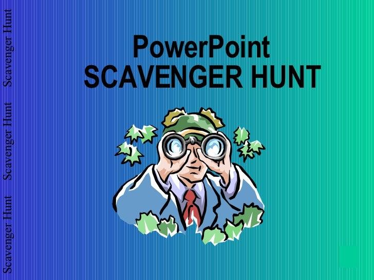 PowerPoint SCAVENGER HUNT